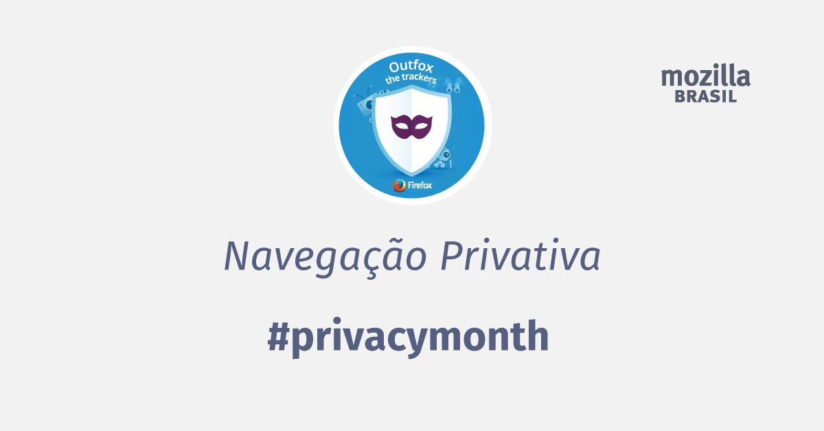Imagem do Mês da Privacidade 2017 – Navegação Privativa