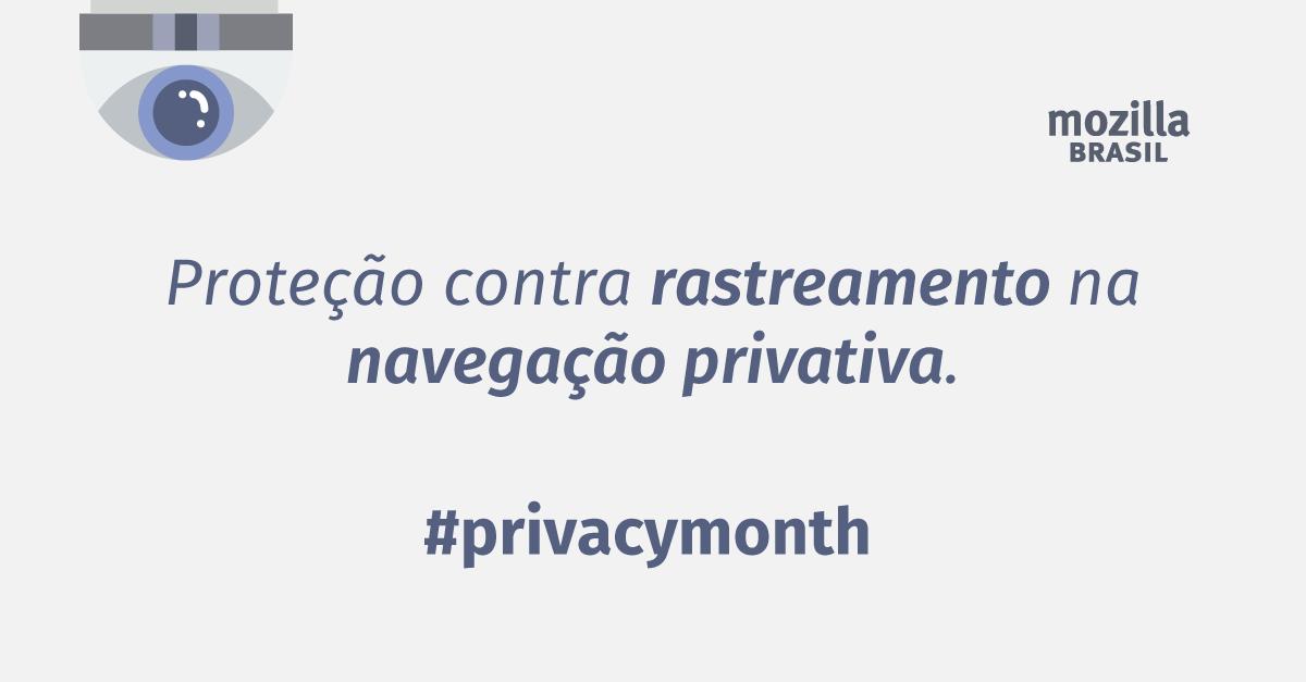 Imagem do Mês da Privacidade 2017 – Proteção contra rastreamento na Navegação Privativa